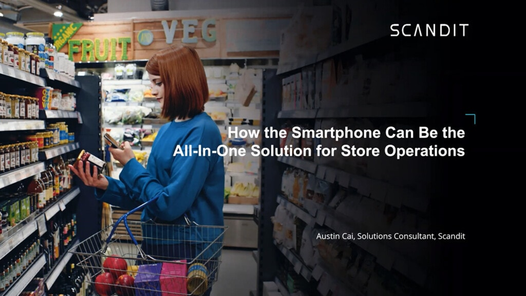 On-demand Webcast: How The Smartphone Can Be All-in-One Solution For Store Operations