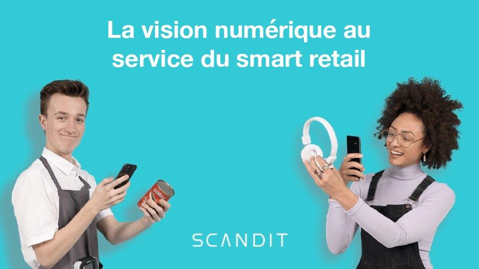 La vision numérique au service du smart retail